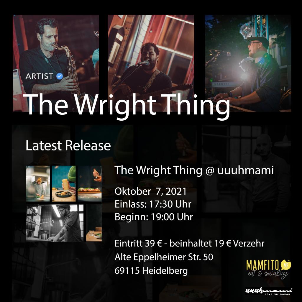 The Wright Thing at uuuhmami Heidelberg October 2021
